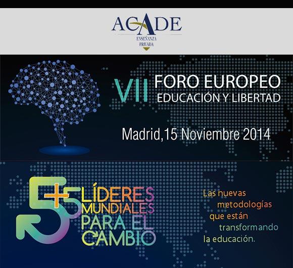 VII Foro Europeo Educación y Libertad. 5 Líderes mundiales para el cambio.